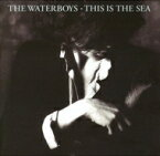 Waterboys ウォーターボーイズ / This Is The Sea (Collector's Edition) 輸入盤 【CD】