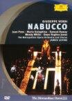 Verdi ベルディ / 『ナブッコ』全曲 モシンスキー演出、レヴァイン&メトロポリタン歌劇場、フアン・ポンス、マリア・グレギーナ、他(2001 ステレオ) 【DVD】