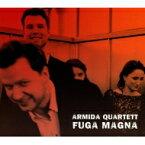 【送料無料】 『Fuga Magna〜バッハ:フーガの技法より、モーツァルト:アダージョとフーガ、ベートーヴェン:大フーガ、他』 アルミーダ四重奏団 輸入盤 【CD】
