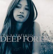 【送料無料】 Do As Infinity ドゥーアズインフィニティ / DEEP FOREST 【CD】