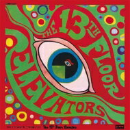 13th Floor Elevators サーティーンスフロアエレベーターズ / Psychedelic Sounds Of The 13th Floor Elevators 【CD】