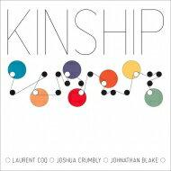 【送料無料】LaurentCoq/Kinship輸入盤【CD】