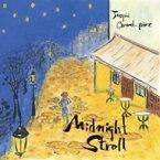 Jusqua Grand-pere ジュスカグランペール / Midnight Stroll 【CD】