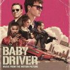 【送料無料】 ベイビー・ドライバー / 「ベイビー・ドライバー」オリジナル・サウンドトラック 【CD】