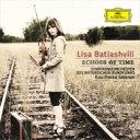 時の谺〜ショスタコーヴィチ:ヴァイオリン協奏曲第1番、他 リサ・バティアシュヴィリ、エサ=ペッカ・サロネン&バイエルン放