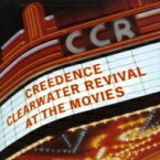 Creedence Clearwater Revival (CCR) クリーデンスクリアウォーターリバイバル / At The Movies 輸入盤 【CD】