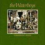 【送料無料】 Waterboys ウォーターボーイズ / Fisherman's Blues 輸入盤 【CD】