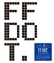 【送料無料】 FF DOT. -The Pixel Art of FINAL FANTASY- / スクウェア・エニックス 【本】
