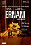 Verdi ベルディ / 『エルナーニ』全曲 グリンダ演出、カッレガーリ&モンテカルロ歌劇場、ラモン・ヴァルガス、リュドヴィク・テジエ、他(2014 ステレオ)(日本語字幕付) 【DVD】
