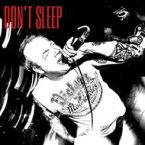 Don't Sleep / Don't Sleep 【12in】
