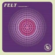 インディーズ, アーティスト名・F  Felt Seventeenth Century (7inch) (Remastered) CD