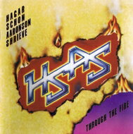 Sammy Hagar / Neal Schon / Michael Shrieve / Kenny Aaronson / Through The Fire: 炎の饗宴 【CD】