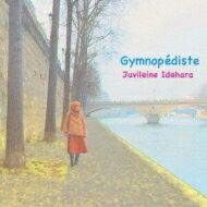 器楽曲, 作曲家名・サ行 Satie (Contrabass)gymnopediste: Juvileine Idehara CD