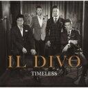 【送料無料】 Il Divo イルディーボ / Timele