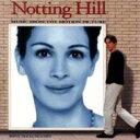 ノッティングヒルの恋人 / Notting Hill 輸入盤 【CD】