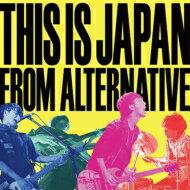 THISISJAPAN/FROMALTERNATIVE【CD】