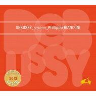 Debussyドビュッシー/前奏曲集第1巻、第2巻フィリップ・ビアンコーニ(レーベル・カタログ付)輸入盤【CD】