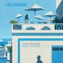 Leo Sidran / Cool School: The Music Of Michael Franks 【CD】