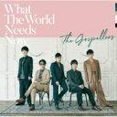 【送料無料】 ゴスペラーズ / What The World Needs Now 【CD】