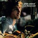 Bert Jansch バートヤンシュ / La Turnaround 輸入盤 【CD】