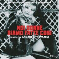 【送料無料】 Noi Donne Siamo Fatte Cosi' 輸入盤 【CD】