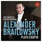 【送料無料】 Chopin ショパン / アレグザンダー・ブライロフスキー プレイズ・ショパン〜RCAショパン録音全集(8CD) 輸入盤 【CD】