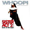 天使にラブソングを. . . 2 / Sister Act 2 【CD】