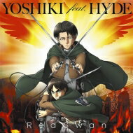 YOSHIKI feat. HYDE / Red Swan (進撃の巨人盤) 【CD Maxi】