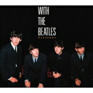 Beatles ビートルズ / WITH THE BEATLES Sessions 【CD】