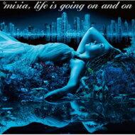 Misiaミーシャ/Lifeisgoingonandon CD
