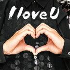 【送料無料】 THEイナズマ戦隊 / I love U 【CD】
