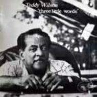 Teddy Wilson テディウィルソン / Three Little Words 【CD】