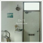 the shes gone / DAYS 【CD】