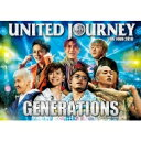 GENERATIONS from EXILE TRIBE  GENERATIONS LIVE TOUR 2018 UNITED JOURNEY DVD