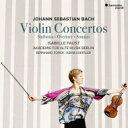 【送料無料】 Bach, Johann Sebastian バッハ / ヴァイオリン協奏曲集、管弦楽