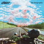 THE CHEMICAL BROTHERS ケミカルブラザーズ / No Geography 輸入盤 【CD】