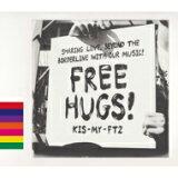 【送料無料】 Kis-My-Ft2 / FREE HUGS! 【初回盤B】 【CD】