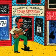 【送料無料】TommyGuerreroトミーゲレロ/DubSession【CD】