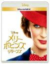 メリー・ポピンズ リターンズ MovieNEX 【BLU-RAY DISC】