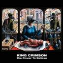 【送料無料】 King Crimson キングクリムゾン / Power To Believe (40th Anniversary Edition) (+DVDオーディオ) 輸入盤 【CD】