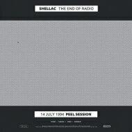【送料無料】 Shellac シェラック / End Of Radio (2枚組 / 180グラム重量盤レコード) 【LP】