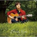 【送料無料】 三浦祐太朗 / Blooming Hearts 【CD】