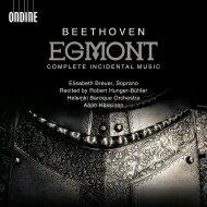 Beethovenベートーヴェン/劇音楽『エグモント』アーポ・ハッキネン&ヘルシンキ・バロック管弦楽団、エリザベス・ブロイアー輸入盤【CD】