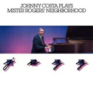 【送料無料】 Johnny Costa / Plays Mister Rogers' Neighborhood Jazz 輸入盤 【CD】
