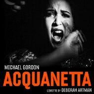 【送料無料】 ゴードン、マイケル(1956-) / Acquanetta: Candillari / Bang On A Can Opera Ensemble M.bennett A.watkins Bagg Boehler Timur 輸入盤 【CD】