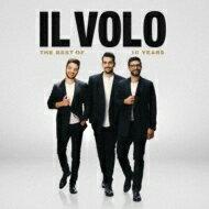 【送料無料】 Il Volo / Il Volo The Best Of 10 Years 【CD】