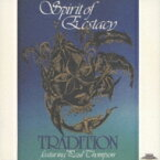 Tradition / Spirit Of Ecstacy +1 【CD】