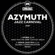 Azymuth アジムス / Jazz Carnival (Global Communication 'space Jazz' Remix) 【LP】