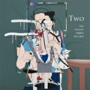 Pale / Nhomme / 冬蟲夏草 / 明日の叙景 / Two 【CD】