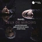 【送料無料】 Ravel ラベル / 道化師の朝の歌(管弦楽版&ピアノ版)、クープランの墓(管弦楽版&ピアノ版)、ピアノ協奏曲 ハヴィエル・ペリアネス、ジュゼップ・ポンス&パリ管弦楽団 輸入盤 【CD】